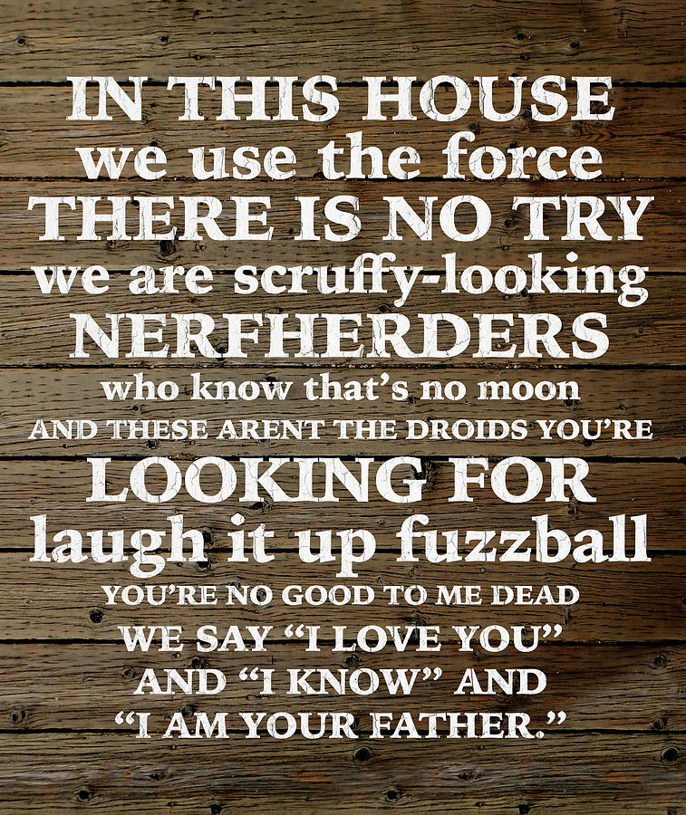 Star Wars Home Quotes Parody Humor