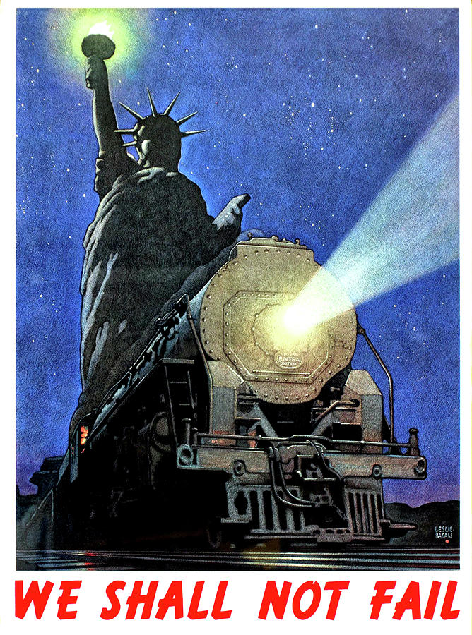Statue Of Liberty Painting - Statue Of Liberty With Steam Train, We Shall Not Fail by Long Shot