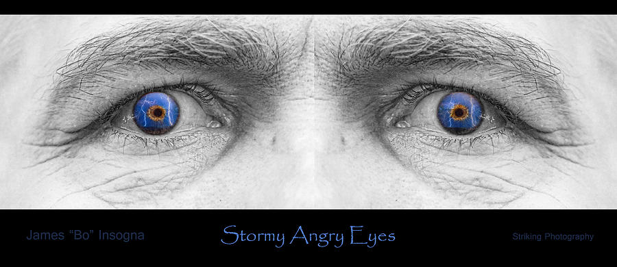 Eyes Photograph - Stormy Angry Eyes Poster Print by James BO  Insogna