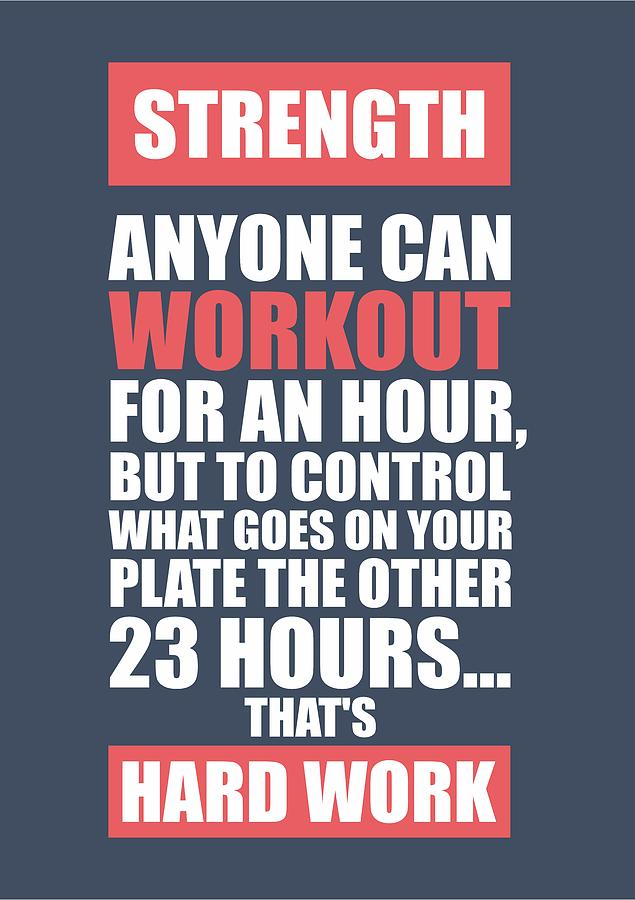 Strength anyone can workout for an hour gym motivational