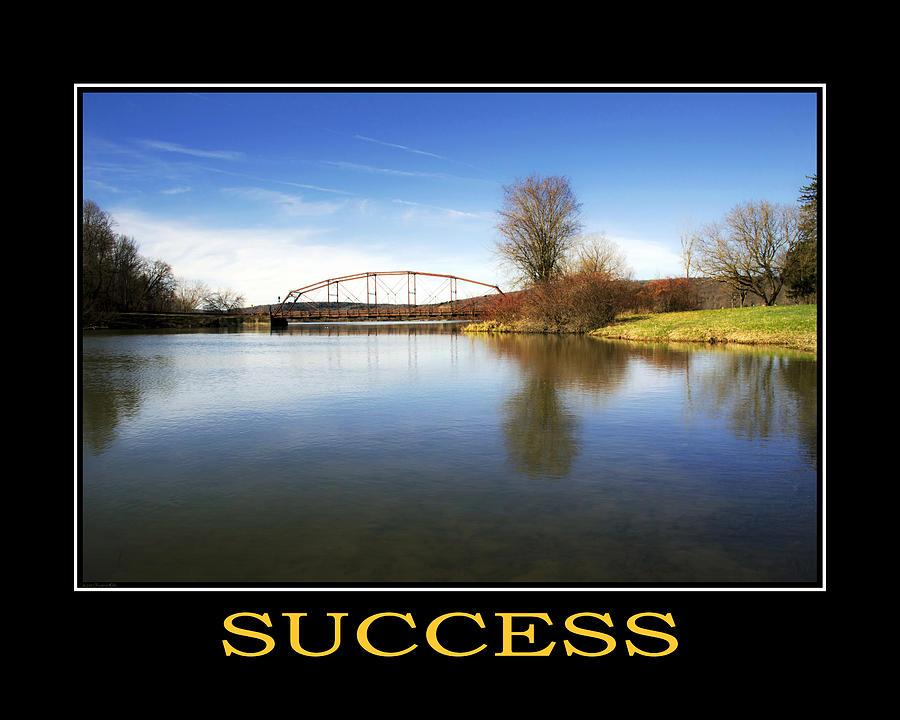 Success Photograph - Success Inspirational Motivational Poster Art by Christina Rollo