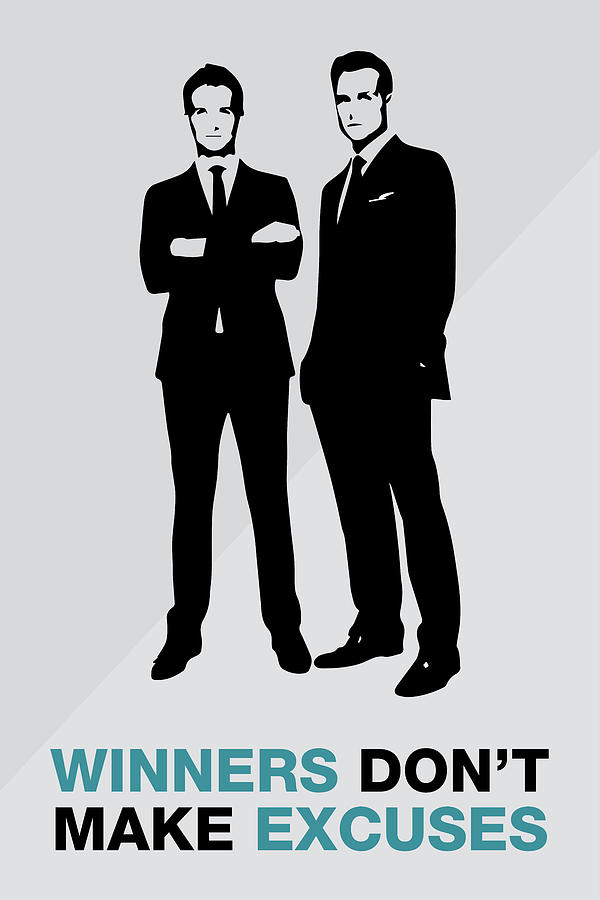 Suits TV Show Poster Harvey Quote - Winners Don't Make Excuses by Beautify My Walls