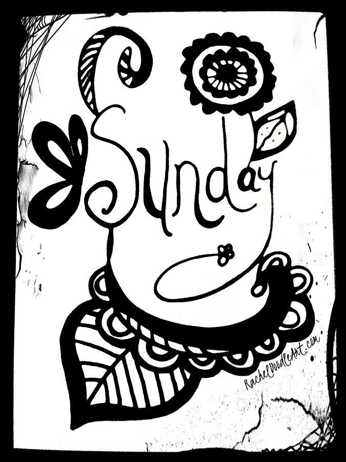 Doodle Drawing - Sunday by Rachel Maynard