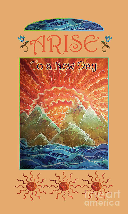 Arise Mixed Media - Sunrays - Arise New Day 2 by Sue Duda