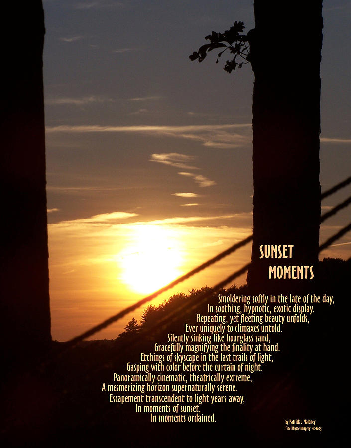 Poetry Mixed Media - Sunset Moments IIi by Patrick J Maloney