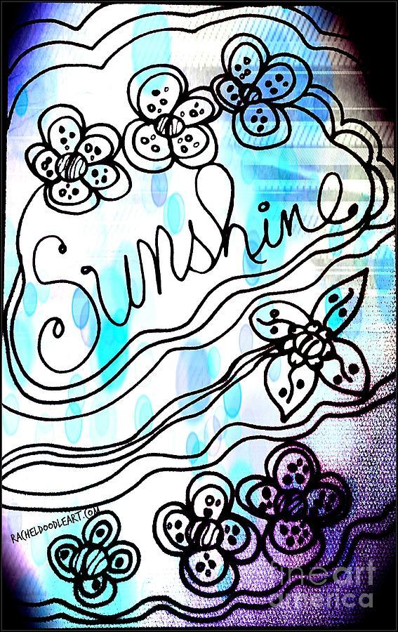 Doodle Drawing - Sunshine by Rachel Maynard