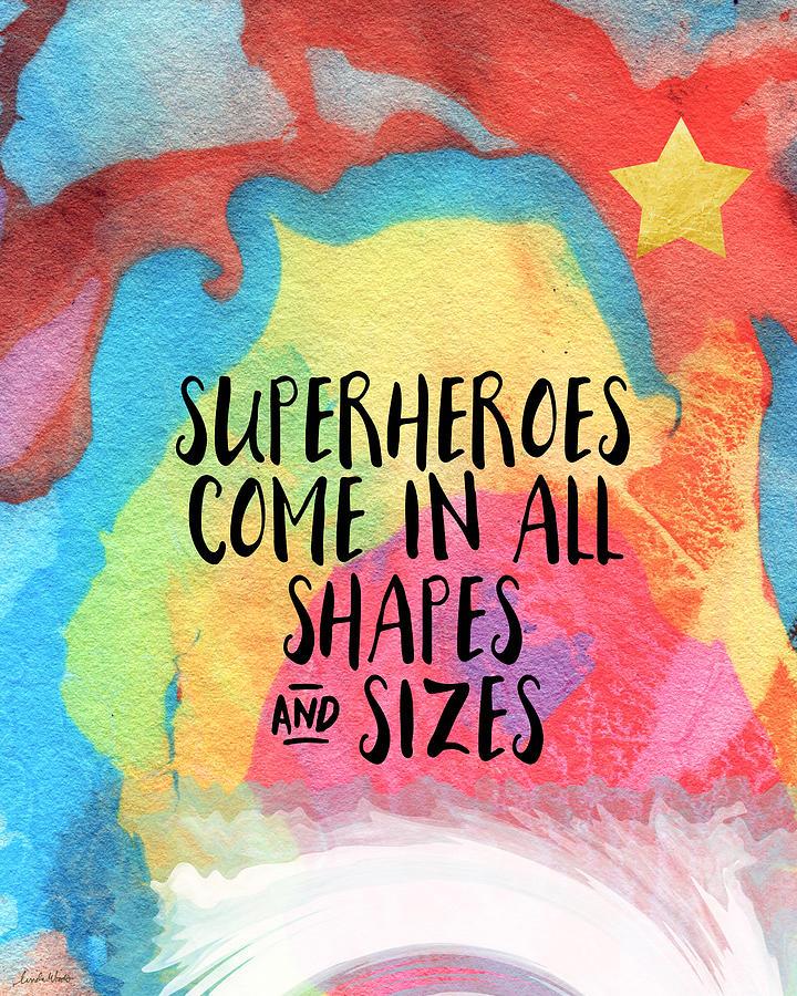 Superheroes- Inspirational Art By Linda Woods Painting