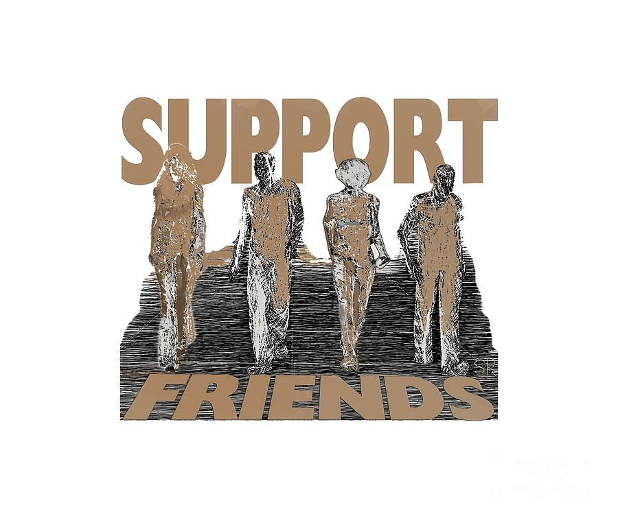 Support Friends by Lance Sheridan-Peel