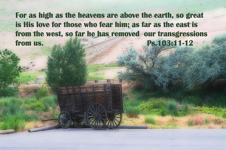 Scripture Photograph - Surreal Old Wagon Ps.103 V 11-12 by Linda Phelps