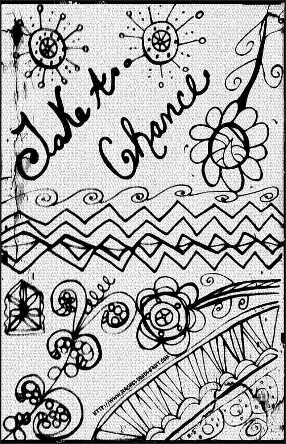 Doodle Drawing - Take A Chance by Rachel Maynard