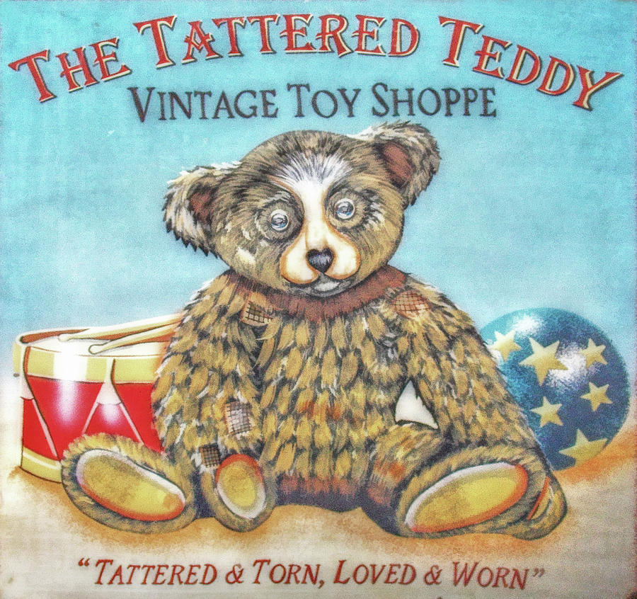 Toy Digital Art - Tattered Teddy Toy Shop Sign Print by Randy Steele