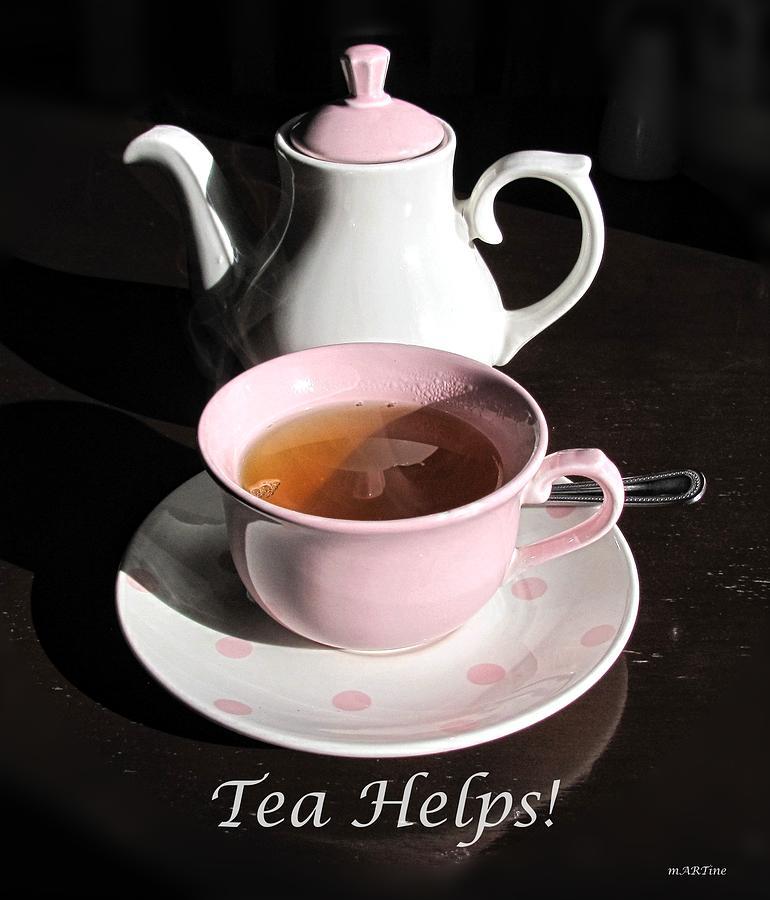 Tea Helps Photograph