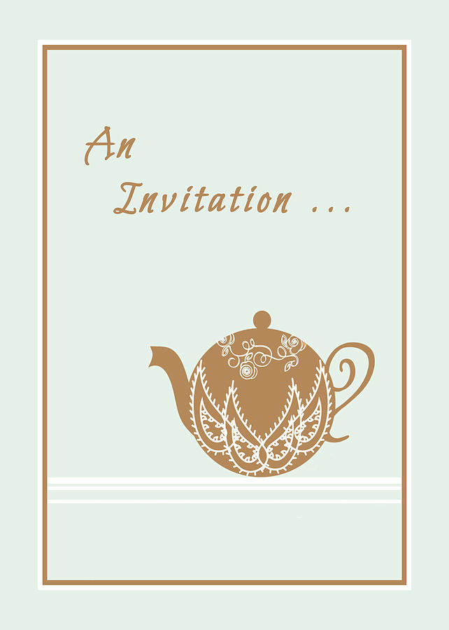 Invitation Digital Art - Tea Party Invitation by Rosalie Scanlon