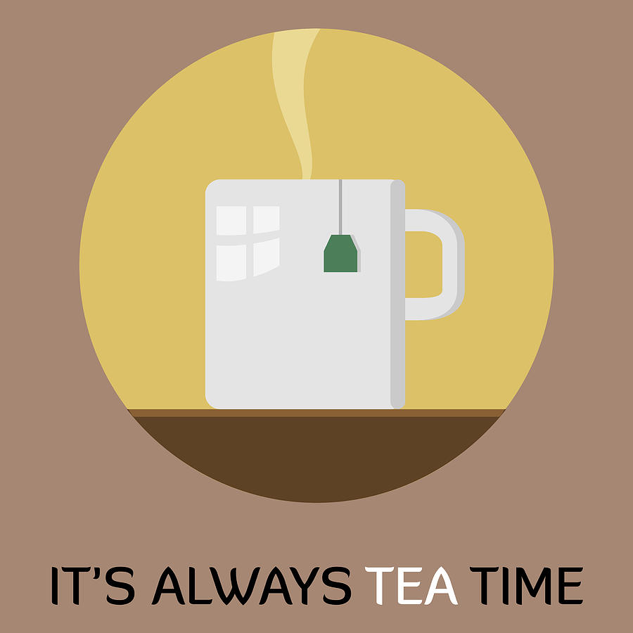 Tea Poster Print - It's Always Tea Time by Beautify My Walls