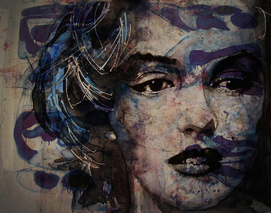 Marilyn Monroe Painting - Tears Are How My Eyes Speak When  My Lips Cant Describe How Much I Have Been Hurt by Paul Lovering
