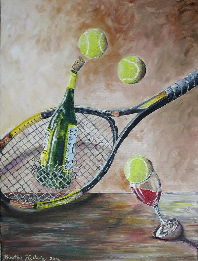 Tennis Painting - Tennis And Wine by Prentiss Halladay