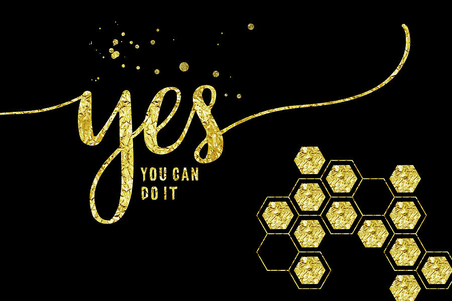 Psychology Digital Art - Text Art Gold Yes You Can Do It by Melanie Viola