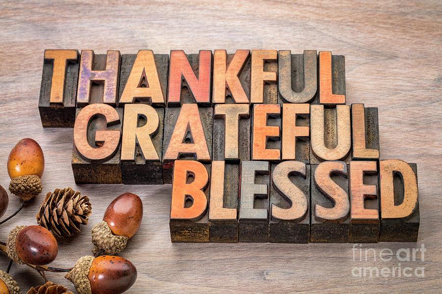 thankful, grateful, blessed - Thanksgiving theme by Marek Uliasz