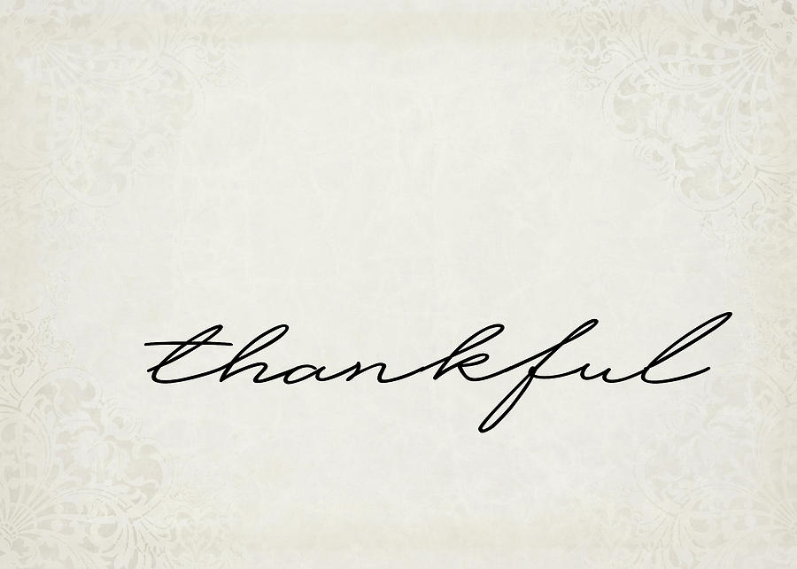 Thankful Digital Art - Thankful One Word Series by Ricky Barnard