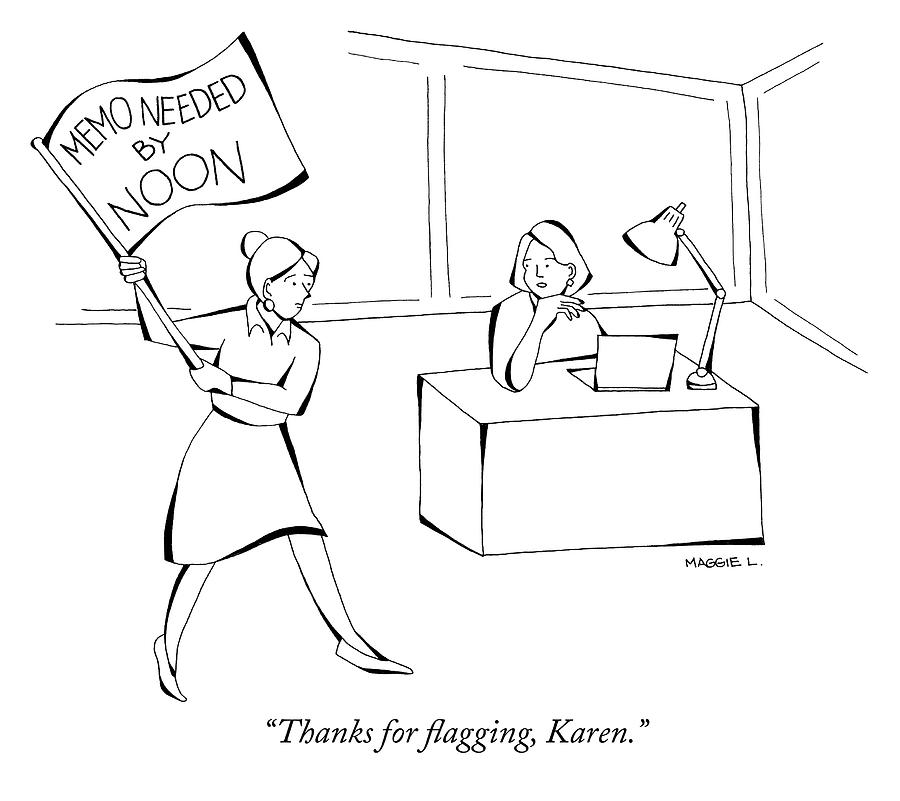 Thanks For Flagging Karen Drawing by Maggie Larson