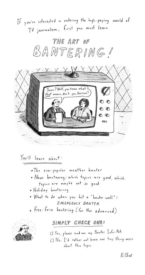 The Art Of Bantering Drawing by Roz Chast