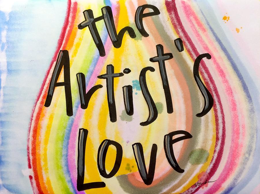 Love Painting - the Artists Love by Vonda Drees