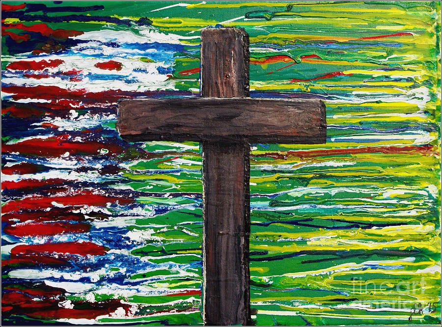 Cross Painting - The Colors Of My Fathers Heart by Lori Kingston