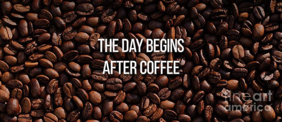 Mug Photograph - The Day Begins After Coffee Mug by Edward Fielding
