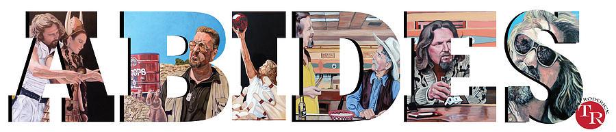 Dude Digital Art - The Dude Abides by Tom Roderick