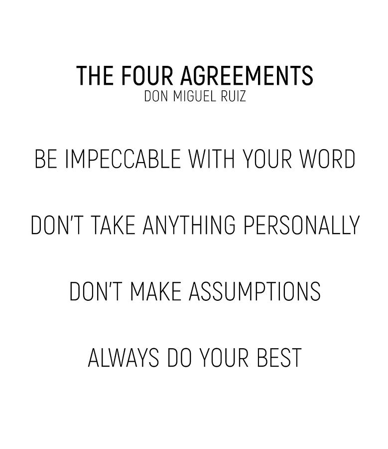 The Four Agreements Minismalism Shortversion Photograph By Andrea