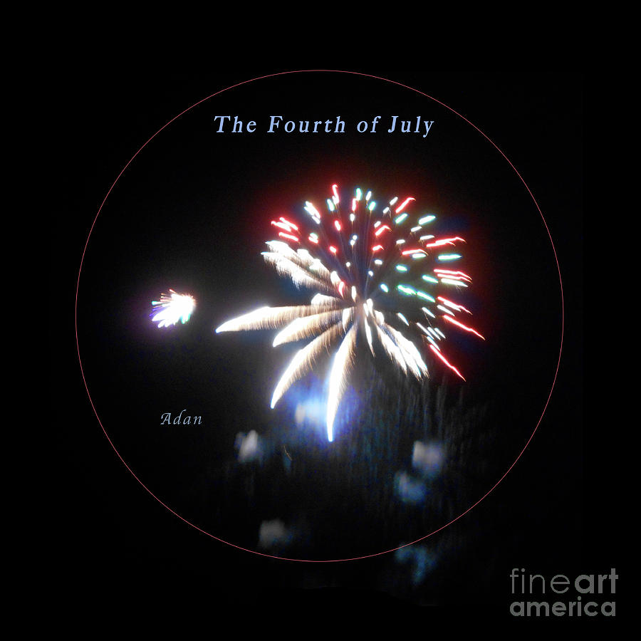 Fireworks Photograph - The Fourth of July by Felipe Adan Lerma