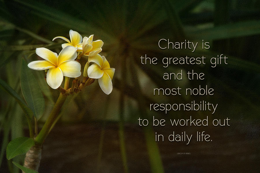 The Gift Of Charity - Quote Art Photograph