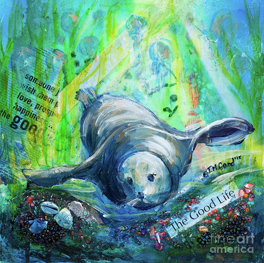 Seal Painting - The Good Life by TM Gand
