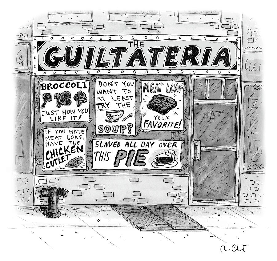 The Guiltateria Drawing by Roz Chast