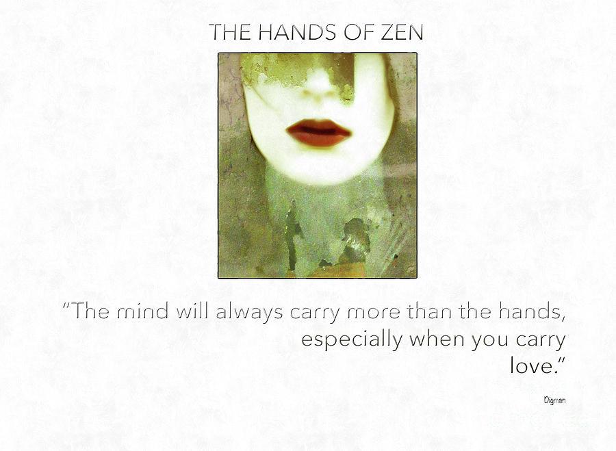 Buddhism Photograph - The Hands Of Zen  by Steven Digman