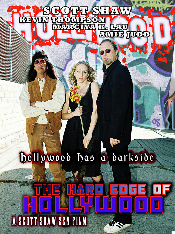 Zen Filmmaking Photograph - The Hard Edge Of Hollywood by The Scott Shaw Poster Gallery
