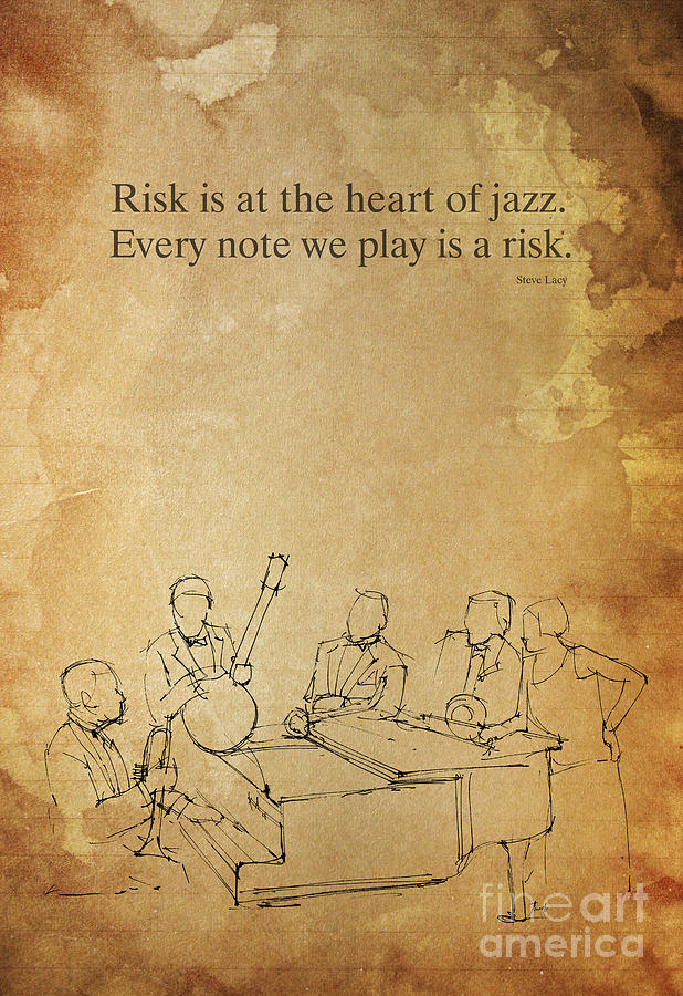Jazz Drawing - The Heart Of Jazz, Inspirational Quote by Drawspots Illustrations