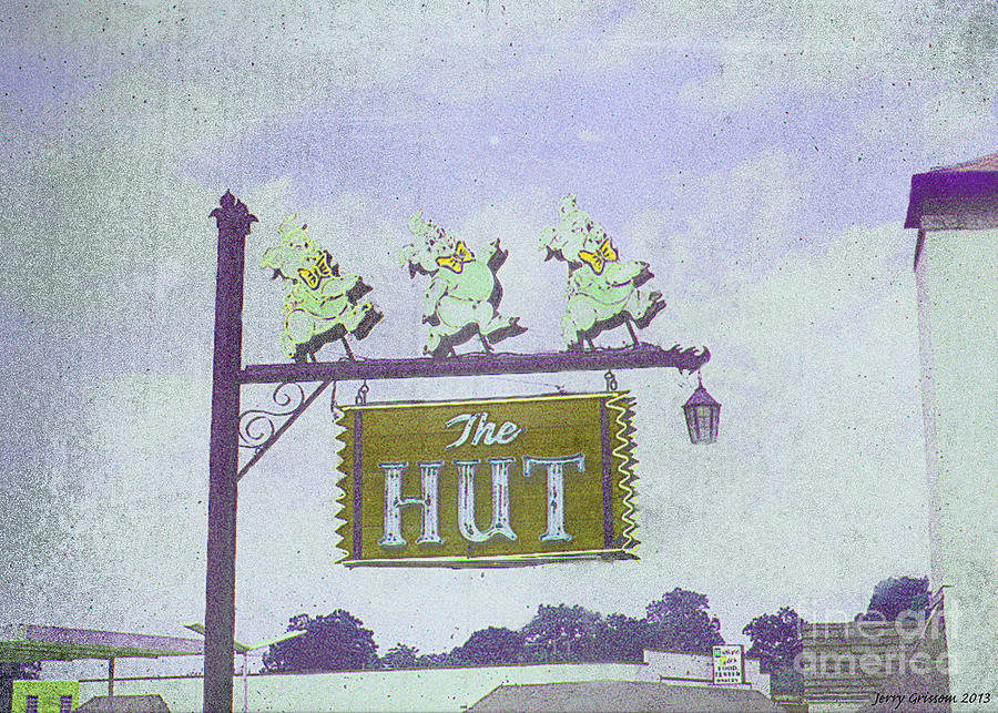 Grunge Technique Painting - The Hut Bbq Restaurant Sign by Jerry Grissom