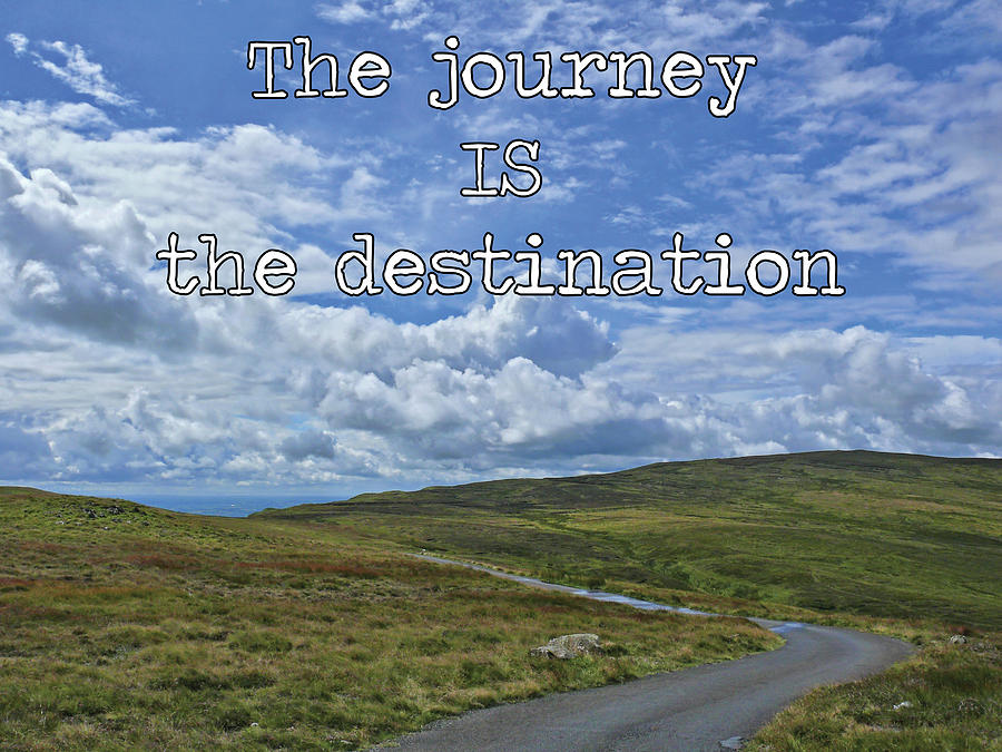 The journey IS the destination by Colin Clarke
