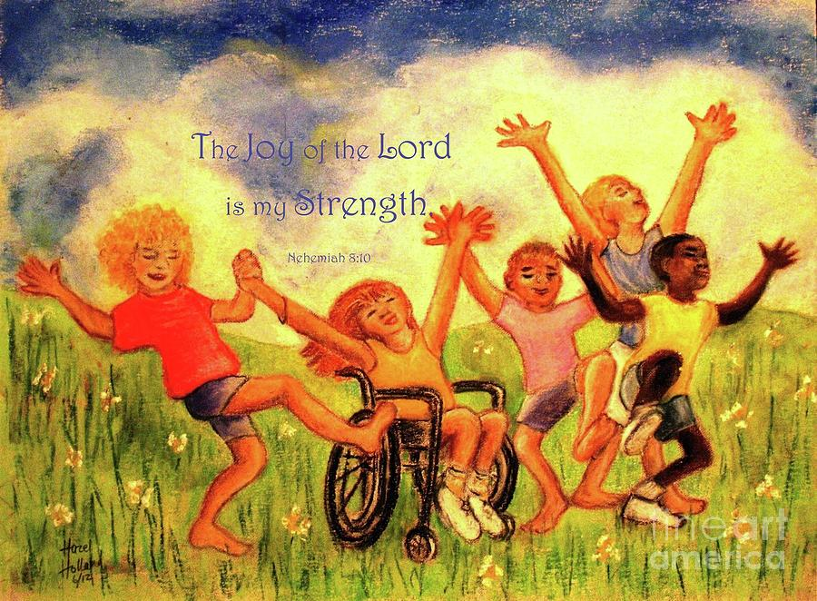 Children Painting - The Joy Of The Lord  by Hazel Holland