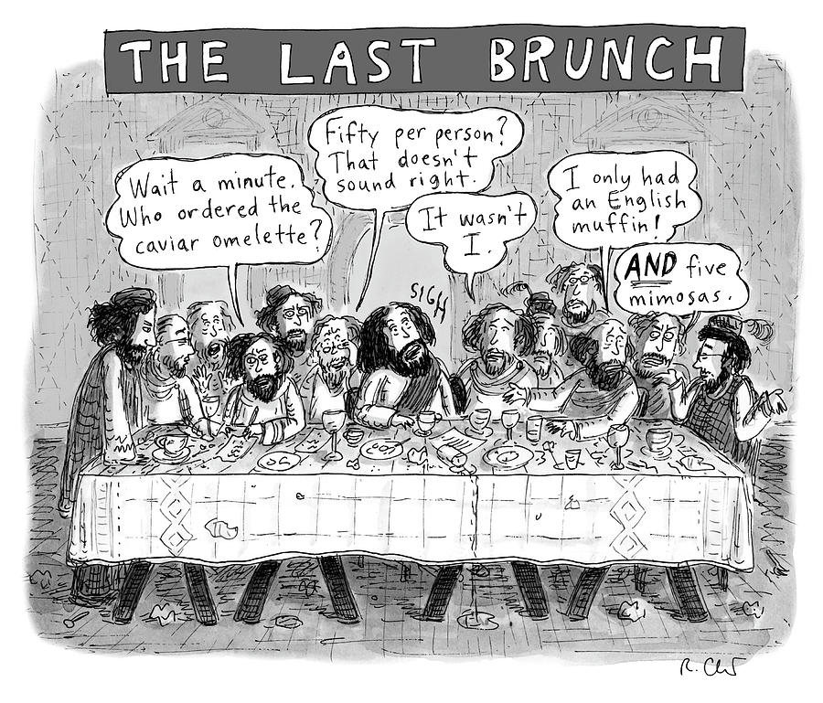 The Last Brunch Drawing by Roz Chast