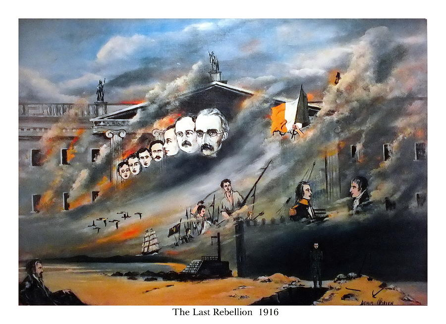 Ireland Painting - The Last Rebellion  1916 by Val Byrne