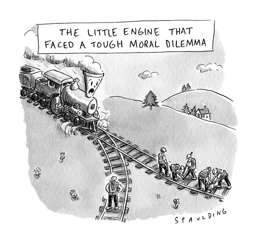 The Little Engine That Faced A Tough Moral Dilemma Drawing by Trevor Spaulding
