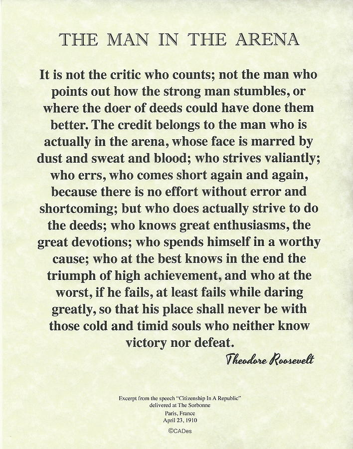 Theodore Roosevelt Painting - The Man In The Arena By Theodore Roosevelt On Parchment by Desiderata Gallery