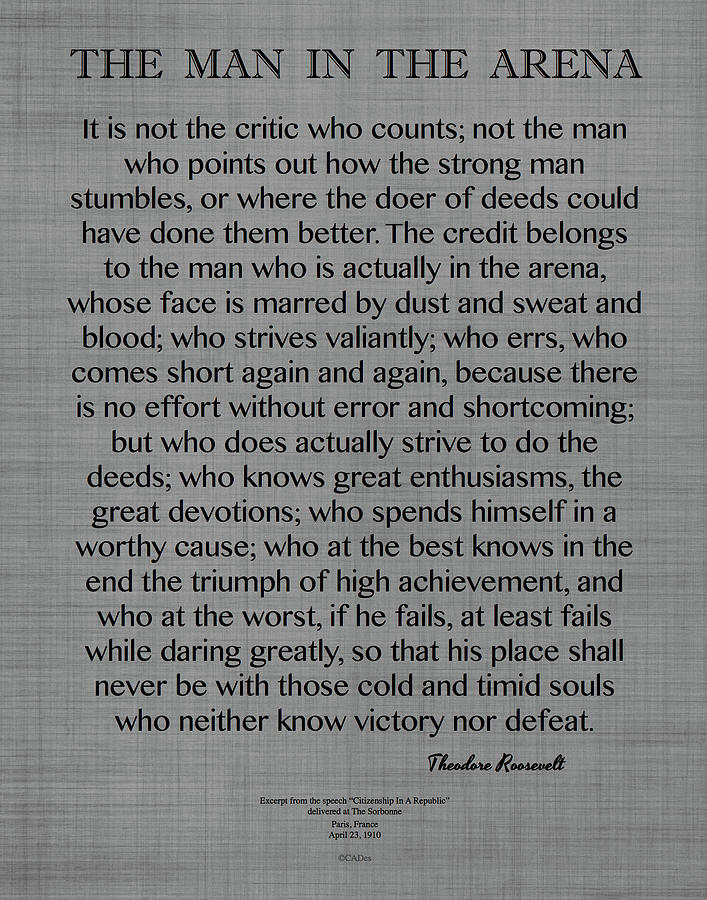 The Man In The Arena Quote, By Theodore Roosevelt On Gray