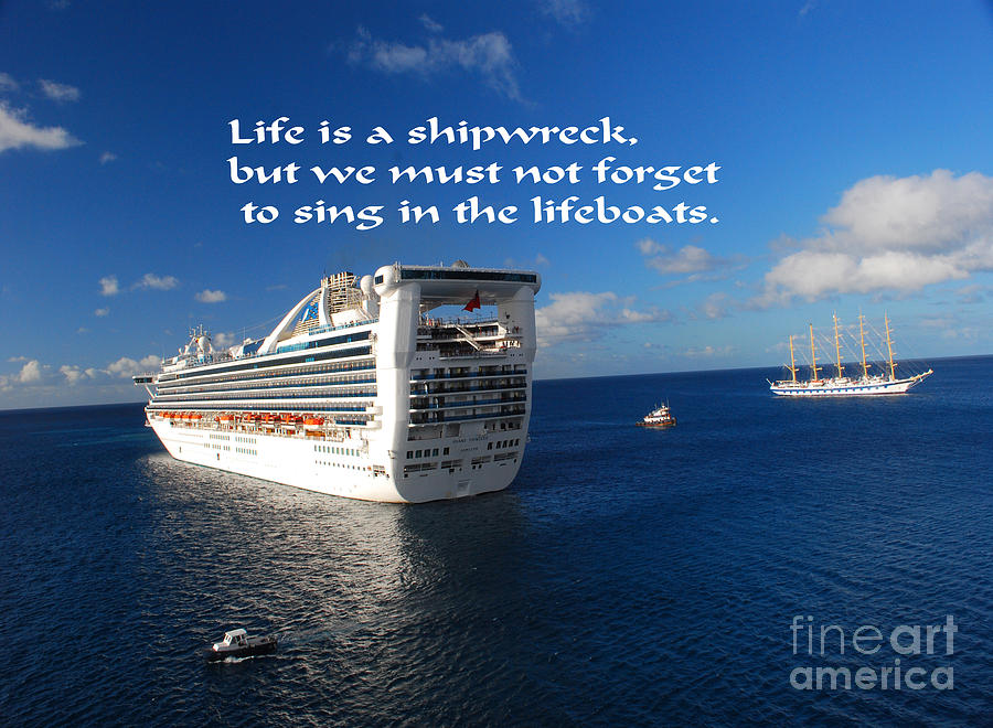 Ship Photograph - The Meaning Of Life by Gary Wonning
