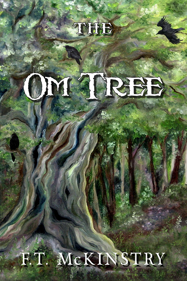 The Om Tree Cover Art by FT McKinstry
