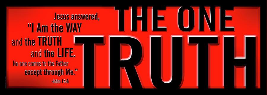 Jesus Digital Art - The One Truth by Shevon Johnson