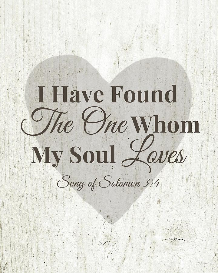 Scripture Digital Art - The One Whom My Sould Loves- Art by Linda Woods by Linda Woods