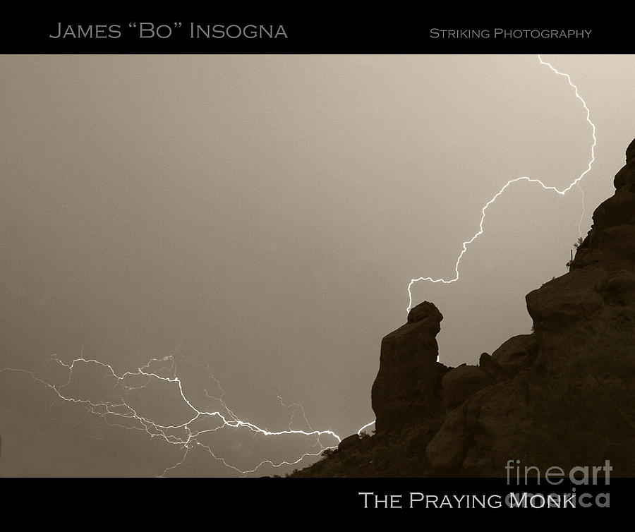 Praying Monk Photograph - The Praying Monk Camelback Mountain by James BO  Insogna